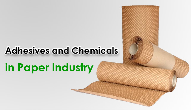 Adhesives and Chemicals
